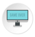 monitor with word game over icon circle vector image