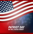 911 patriot day background we will never forget vector image