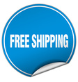 free shipping round blue sticker isolated on white vector image