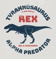 Tyrannosaurus rex t-shirt design print typography vector image