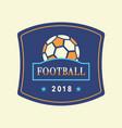 soccer tournament 2018 logo template vector image