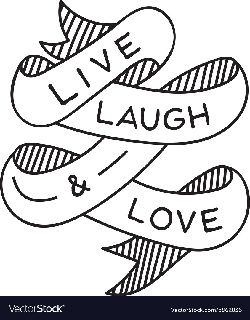 Live laugh and love vector