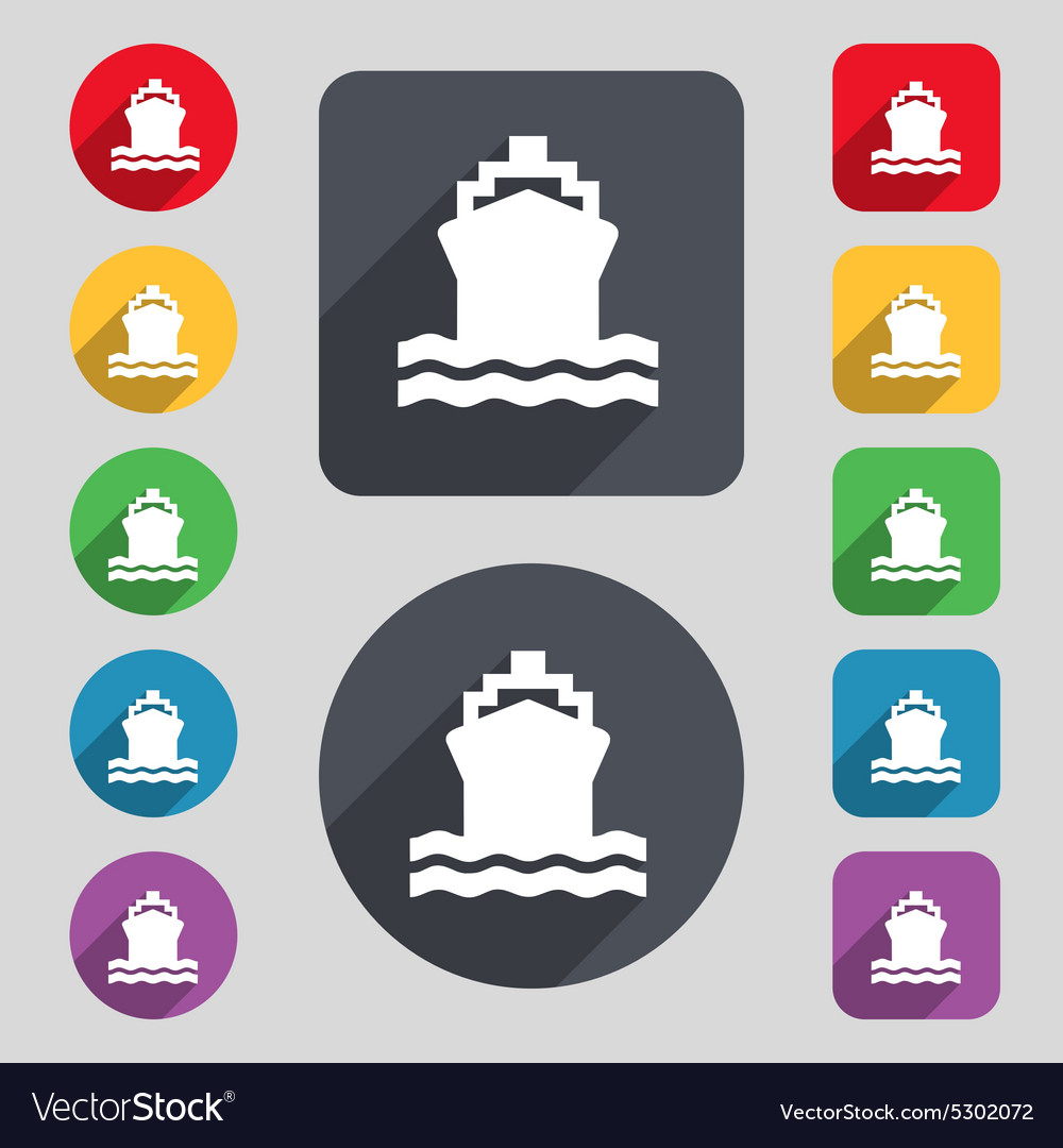 Ship icon sign a set of 12 colored buttons and a vector