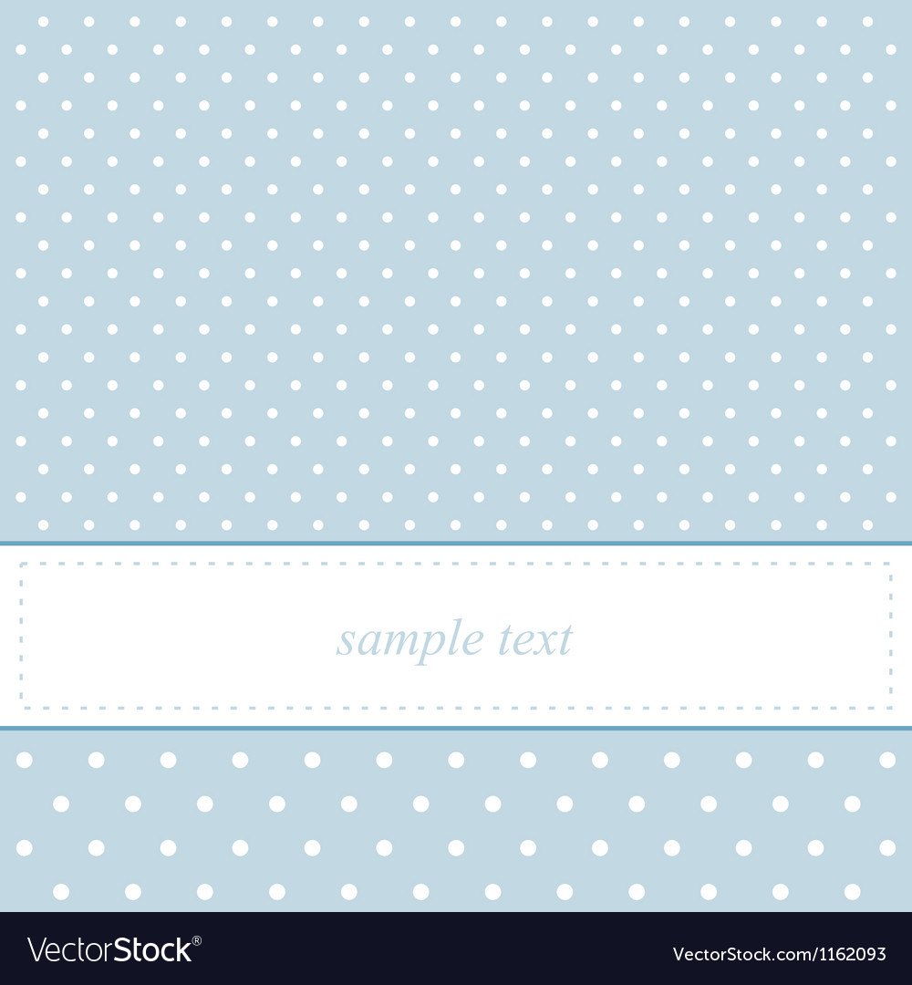 Baby blue card or invitation with polka dots vector
