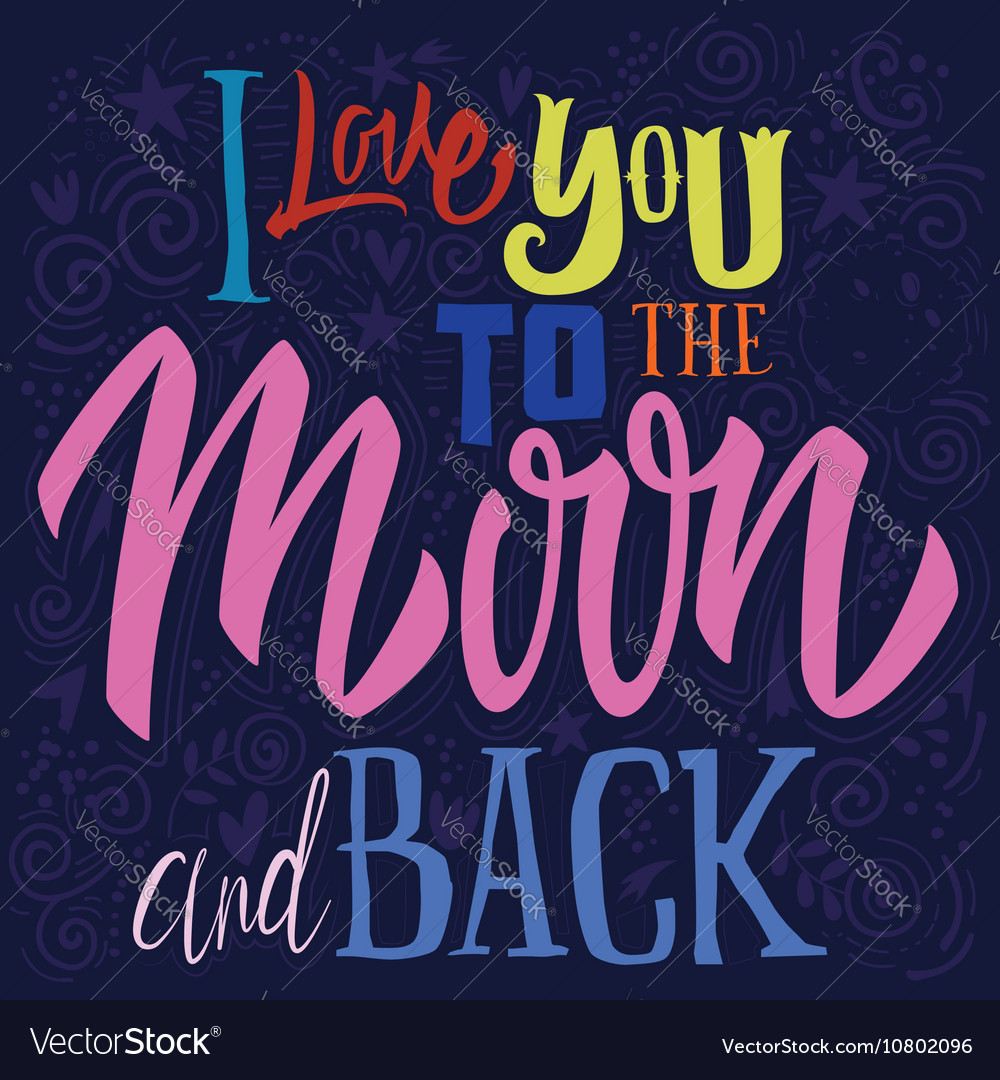 Tshirt printing i love you to the moon and back vector
