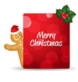 Gingerbread Man With Santa Hat And Blank Gift Tag vector image vector image