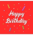 Happy birthday hand lettering on red festive vector image