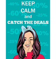 Retro style with message Keep calm and catch the d vector image