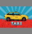 taxi retro grunge poster vector image