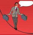 pop art businessman investment risk vector image