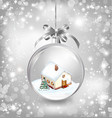 Glass ball Christmas with a little house snow fir vector image