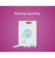 money laundry with money cash in laundry machine vector image