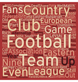 The Eastern League text background wordcloud vector image