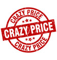 Crazy price round red grunge stamp vector image
