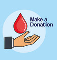 make a donation hand with blood drop care vector image