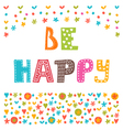 Be happy Inspirational quote Hand drawn lettering vector image