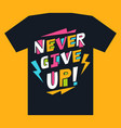 print for t-shirts with motivational inscription vector image
