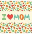 I love mom vector image