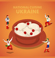 isometric ukraine national cuisine with vareniki vector image