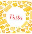 italian pasta spaghetti macaroni poster design vector image