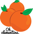 Oh Clementine vector image
