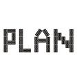 Word Plan made of dominoes vector image