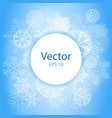 blue light abstract circle frame with snowflakes vector image