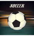 soccer and football ball on blur abstract vector image
