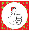 thumbs up with santa claus red hat vector image