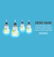 energy saving banner horizontal concept vector image
