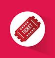 ticket event movie cinema icon vector image