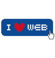 I love web label with icon hand vector image vector image