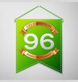 Ninety six years anniversary celebration design vector image