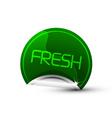 fresh sticker vector image
