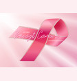 ribbon of breast cancer awareness symbol vector image