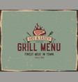 steak house and grill menu typography poster vector image