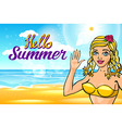 Hello summer sun girl with a beautiful body at sea vector image