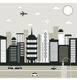 City in black and white vector image