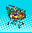 shopping cart with food products pop art vector image