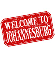 welcome to Johannesburg red square grunge stamp vector image