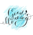 good morning text vector image vector image