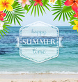Happy Summer Time Poster With Frangipani vector image