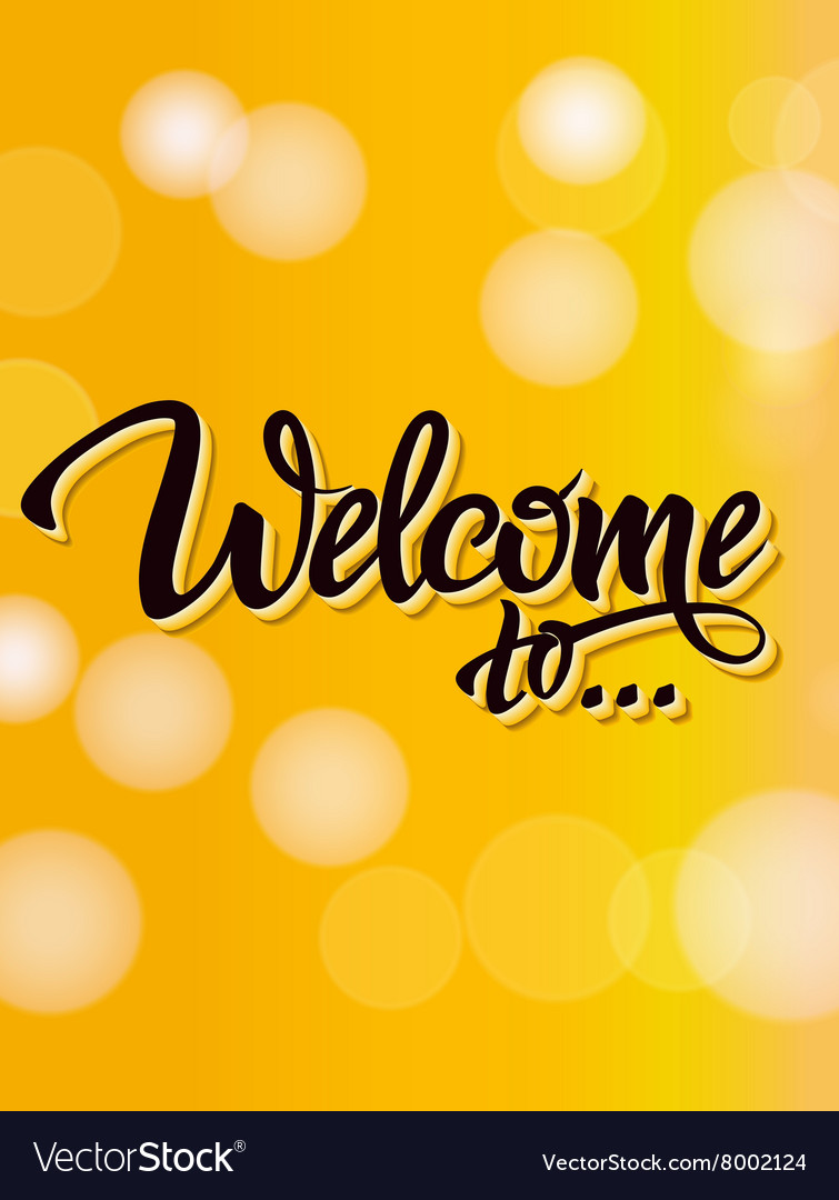Welcome poster inscription on a yellow background vector