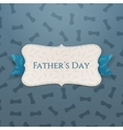 Fathers Day paper Label with Ribbon and Text vector image