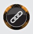 button orange black tartan - hanging chain icon vector image