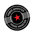 prime minister rubber stamp vector image