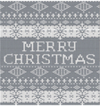 Merry Christmas Grey  knitted pattern vector image