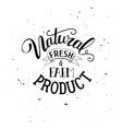 Natural farm fresh products vector image