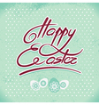 Happy Easter hand lettering handmade calligraphy vector image vector image