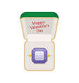 Happy Valentines day Amethyst ring in box Jewelry vector image